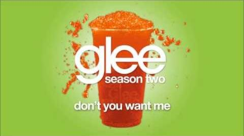 Don't You Want Me Glee HD FULL STUDIO