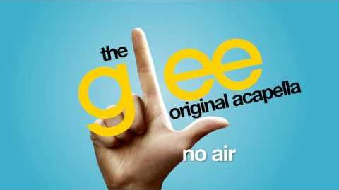 Glee - No Air - Acapella Version