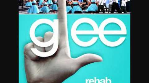 Glee - Rehab Audio HQ