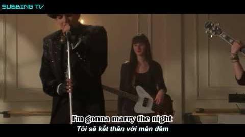 Lyrics Vietsub Marry The Night - Adam Lambert (Glee Full Performance)