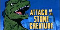 Attack of the Stone Creature
