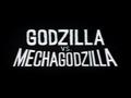 Godzilla vs. MechaGodzilla Original International Title Card