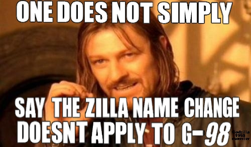 File:One-Does-Not-Simply Say the Zilla Name Change is false just like TurokSwe says.jpg