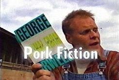 Pork Fiction