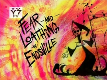 Fear and Loathing in Endsville TC