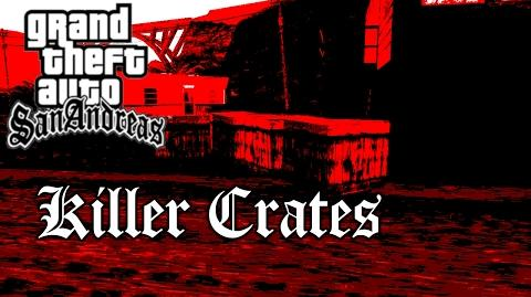 GTA SA - M&L Ep. 1 - Killer Crates