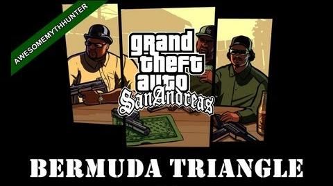 GTA San Andreas Myths & Legends -Bermuda Triangle HD-1460483610