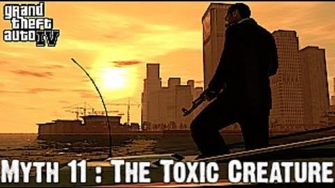 Grand Theft Auto IV Myth Investigations Myth 11 The Toxic Creature