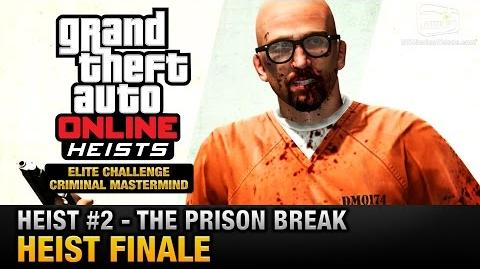GTA Online Heist 2 - The Prison Break - Heist Finale (Elite Challenge & Criminal Mastermind)