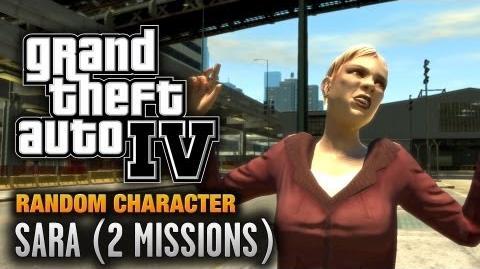 GTA 4 - Random Character 6 - Sara 2 Missions (1080p)