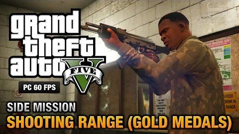 GTA 5 PC - Shooting Range (Gold Medals)