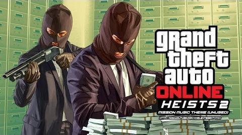 Grand Theft Auto GTA V 5 Online Heists 2 - Mission Music Theme (Unused)