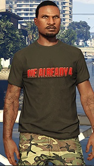 File:DieAlready-Clothing-GTAV.jpg