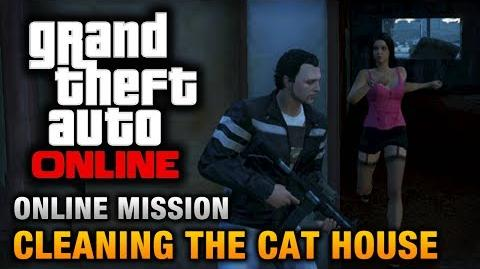 GTA Online - Mission - Cleaning the Cat House Hard Difficulty