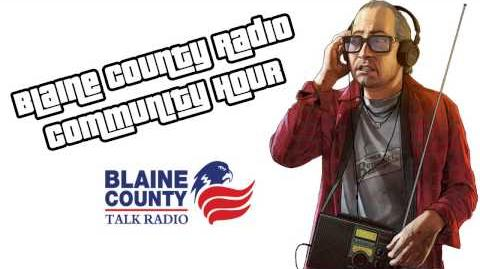 GTA V - BCTR - Blaine County Radio Community Hour