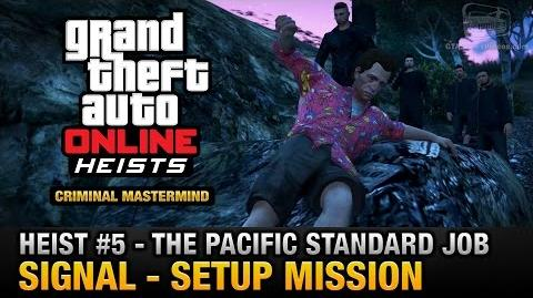 GTA Online Heist 5 - The Pacific Standard Job - Signal (Criminal Mastermind)
