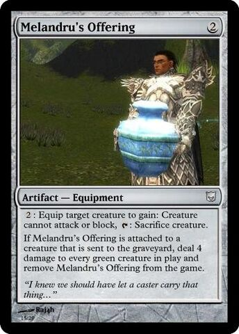 File:MTG Melandrus Offering.jpg