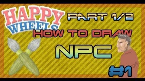 HAPPY WHEELS - How to draw NPC EPISODE 1 Part 1 2