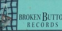 Broken Button Records