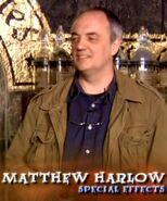 Matthew Harlow (HP6 crew Special Effects department)