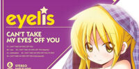 Hayate no Gotoku! CAN'T TAKE MY EYES OFF YOU Theme Song Single