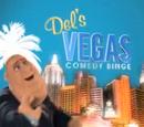 Del's Vegas Comedy Binge