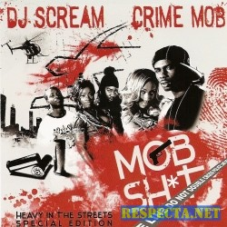 1216057368 00 dj scream and crime mob - mob shit-web-bootleg-1-