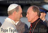 Pope Fegelein & Cardinal Hitler