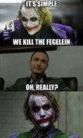 It's simple we kill the Fegelein