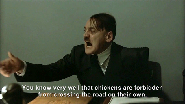 File:Hitler is informed the chicken crossed the road.png