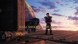 Shell Shocked, Part 2 title card