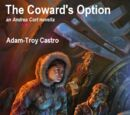 The Coward's Option