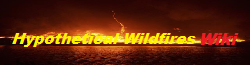 Hypothetical Wildfires Wikia