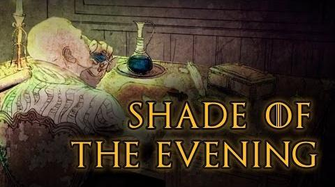 Shade of the Evening - Game Of Thrones, A Song of Ice and Fire