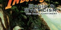 Indiana Jones Magic & Mysticism: The Dark Continent