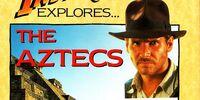 Indiana Jones Explores The Aztecs
