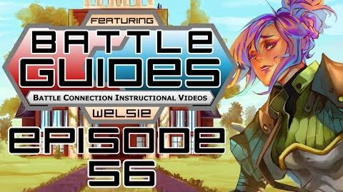 BattleGUIDES Episode 56 - Welsie Fate of Indines