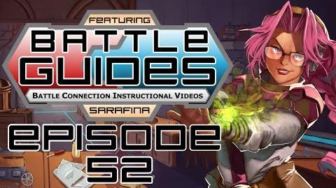 BattleGUIDES Episode 52 - Sarafina Fate of Indines