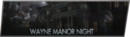 WayneManorNightSelect
