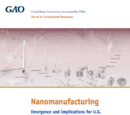 Nanomanufacturing: Emergence and Implications for U.S. Competitiveness, the Environment, and Human Health