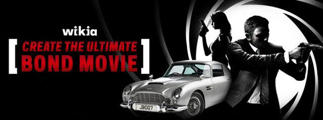File:Create the Ultimate Bond Movie.jpeg