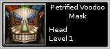 Petrified Voodoo Mask quick short