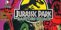 Jurassic Park: Raptors Hijack III