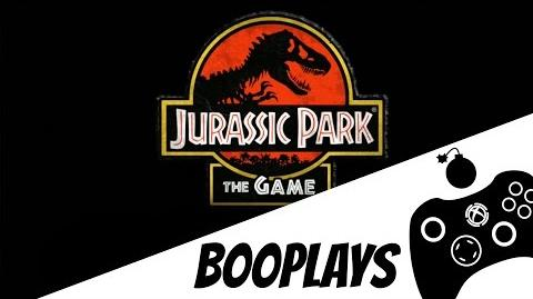 "B00Plays ""Jurassic Park The Game"" DUMB BITCHES AND DINOSAURS"