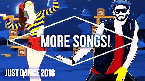 Just Dance 2016 Official Song List - Part 2 US