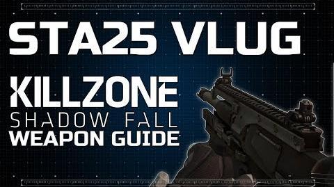 StA25 Vlug - Killzone Shadow Fall Weapon Guide