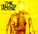 The Yellow House (Novella)