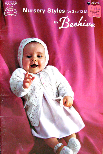 Patons Knitting Pattern Archive : Patons Beehive No. 111 Nursery Styles for 3 to 12 months Knitting and Croch...