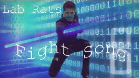 Lab Rats Fight Song