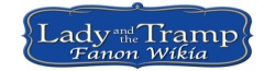 Lady and the Tramp Fanon Wikia